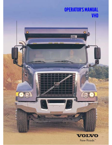VOLVO VHD SERIES TRUCK OPERATOR'S MANUAL