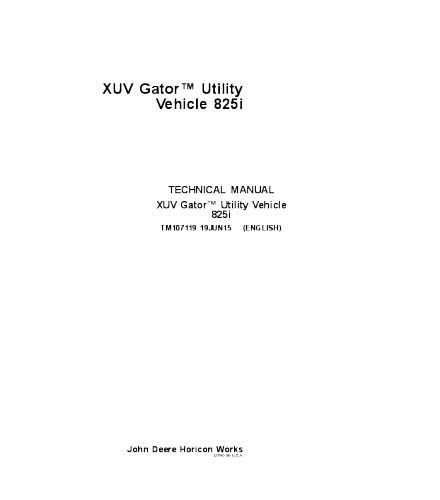 JOHN DEERE XUV 825i GATOR UTILITY VEHICLE  SERVICE TECHNICAL MANUAL TM107119