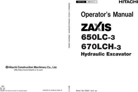Dowload Hitachi Zaxis 650LC-3 Zaxis 670LCH-3 Excavator Operators and Maintenance Instructions Manual