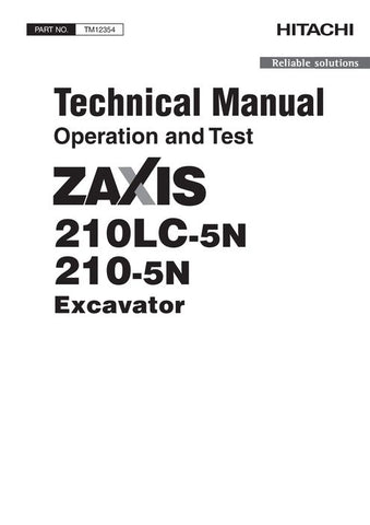 Hitachi Zaxis 210LC-5N, 210-5N Excavator Operating And Test Technical Manual TM12354