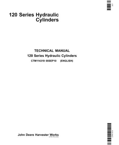 John Deere 120 Series Hydraulic Cylinders Service Technical Manual CTM114319