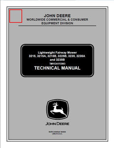 John Deere 3215 3215A 3215B 3225B 3235 3235A 3235B Lightweight Fairway Mower Service Technical Manual TM1534