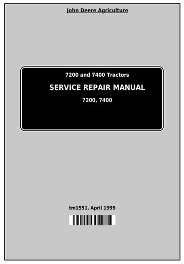 John Deere 7200 and 7400 2WD or MFWD Tractors Service Repair Manual TM1551