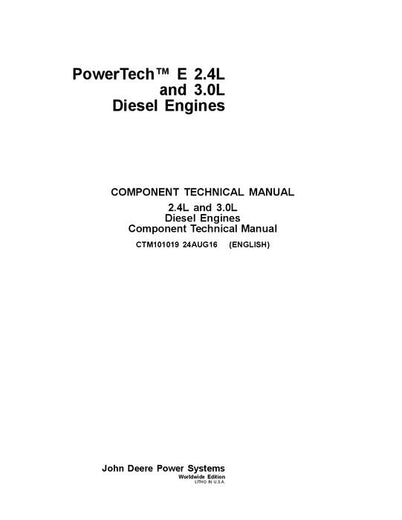 John Deere Powertech E 2.4L and 3.0L Diesel Engines Technical Repair Manual CTM101019