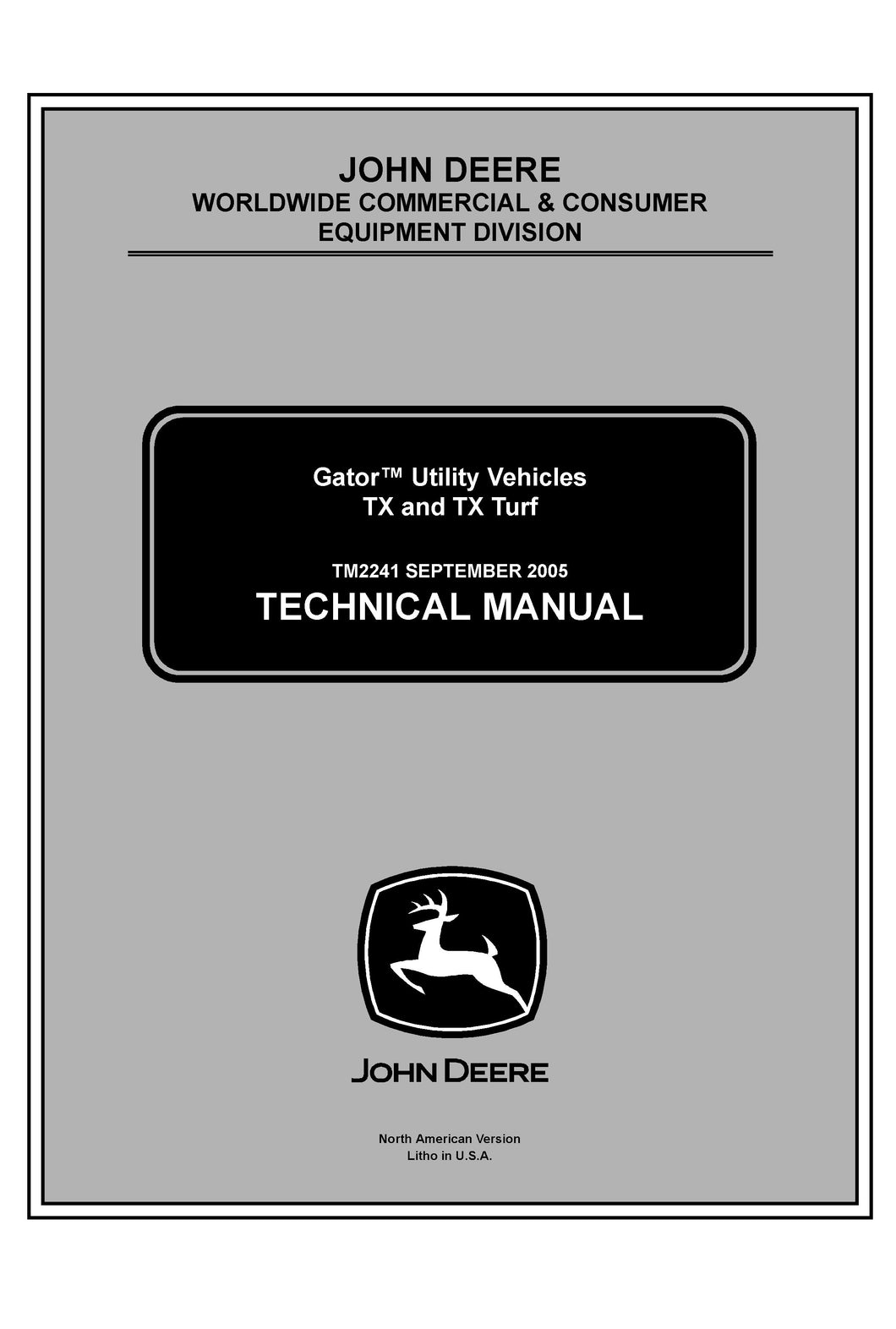 John Deere TX and TX Turf Gator Utility Vehicles Service Manual TM 2241
