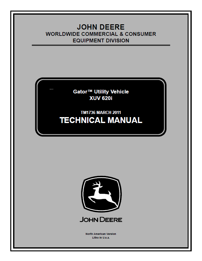 John Deere XUV 620i Gator Utility Vehicle Technical Manual TM 1736