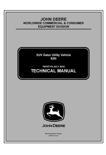 John Deere XUV 825i Gator Utility Vehicle Service Technical Manual TM 107119