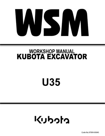 Kubota U35 U35-3 Excavator Workshop Service Repair Manual