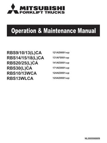 Mitsubishi RBS9-RBS10-RBS13-RBS14-RBS15-RBS18-RBS20-RBS25-RBS30 CA-LCA-WCA-WLCA Reach Truck Operating and Maintenance Instructions Manual