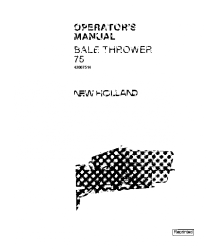 NEW HOLLAND 75 BALE THROWER OPERATOR'S MANUAL