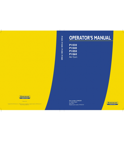NEW HOLLAND P1030, P1040, P1050, P1060 AIR CART OPERATOR'S MANUAL