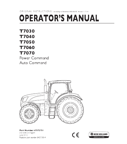 NEW HOLLAND T7030, T7040, T7050, T7060, T7070 POWER & AUTO COMMAND TRACTOR OPERATOR'S MANUAL