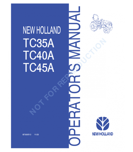NEW HOLLAND TC35A, TC40A, TC45A TRACTOR OPERATOR'S MANUAL
