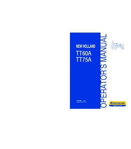 NEW HOLLAND TT60A, TT75A TRACTOR OPERATOR'S MANUAL