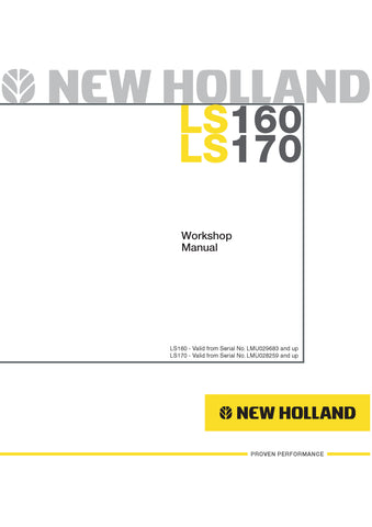 New Holland LS160, LS170 Skid Steer Loader Workshop Service Repair Manual 6041360701