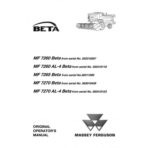 Massey Ferguson MF 7260, 7265, 7270 BETA Combine Harvester Operator's Manual