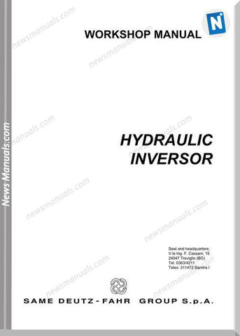 SAME DEUTZ FHAR HYDRAULIC INVERSOR 80, 105 WORKSHOP SERVICE REPAIR MANUAL