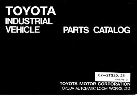 Toyota 02-2TG20, 02-2TG25 Towing Tractor Spare Parts Manual (G708-2)