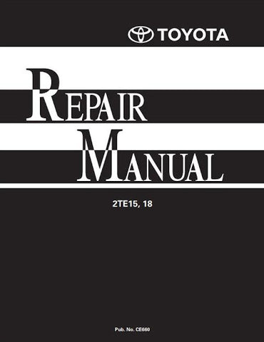 Toyota 2TE15, 2TE18 Electric Towing Tractor Workshop Service Repair Manual (CE660)