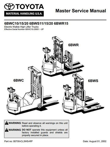 Toyota 6BWC10, 6BWC15, 6BWC20, 6BWS11, 6BWS15, 6BWS20, 6BWR15 Electric Truck Workshop Service Repair Manual