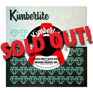 SOLD OUT | Broken Hearts Inc. - Please Don't Walk Away b/w Heartache (Is All You Get)  (KIM-002) | White Label Promo