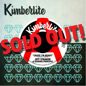 SOLD OUT | Jett Straker & Guiding Principle - Cause I'm Ready b/w One Thing I Know (KIM-003) | Promo