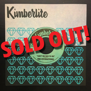 SOLD OUT | The Estimations - Can't Do This To Me b/w Let Me Go (KIM-001)