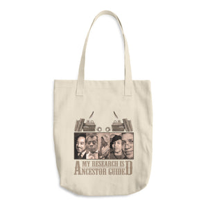 My Research is Ancestor Guided Tote Bag