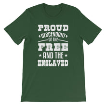 Proud Descendant of the Free and Enslaved T-Shirt