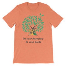 Let Your Ancestors Be Your Guide T-Shirt