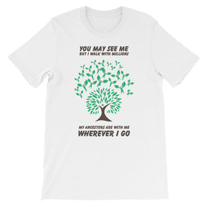 I Walk With Millions Ancestry T-Shirt