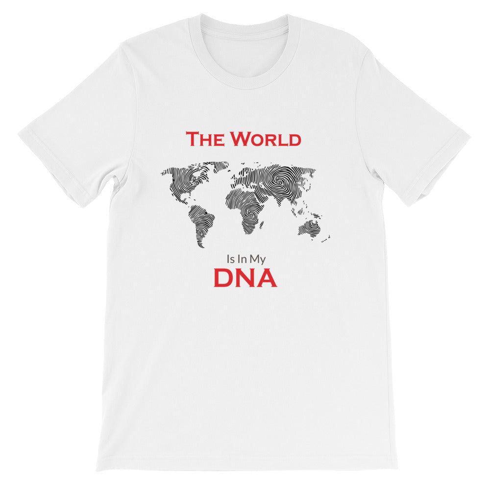 The World Is In My DNA T-Shirt