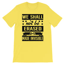 We Shall Not Be Erased T-Shirt