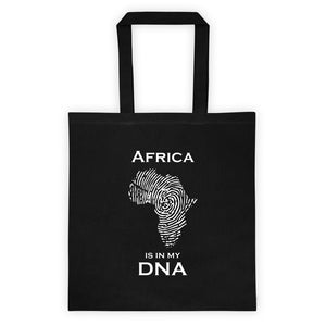Africa Is In My DNA Tote Bag