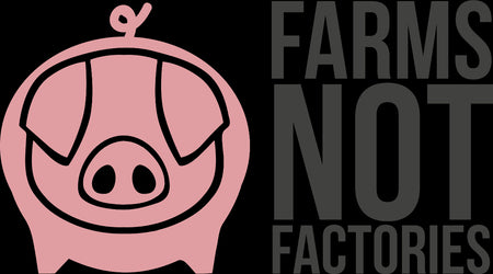 farms not factories sausages