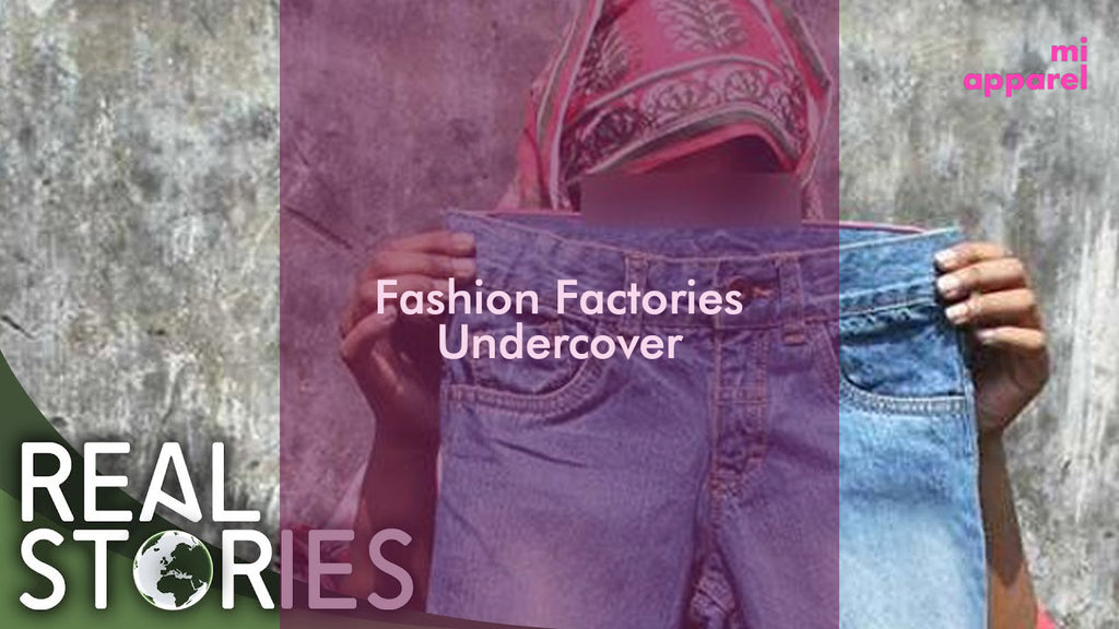 Fashion Factories Undercover Documentary