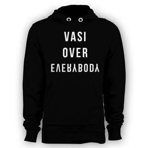 Vasi Over Everything Hoodie (Multiple Colors)
