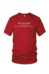 Fortunate T-Shirt