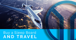 Buy a Sleep Board and Travel