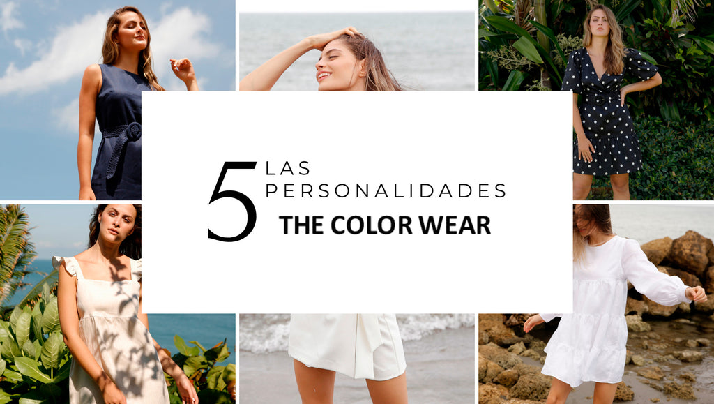 Las 5 personalidades de The Color Wear