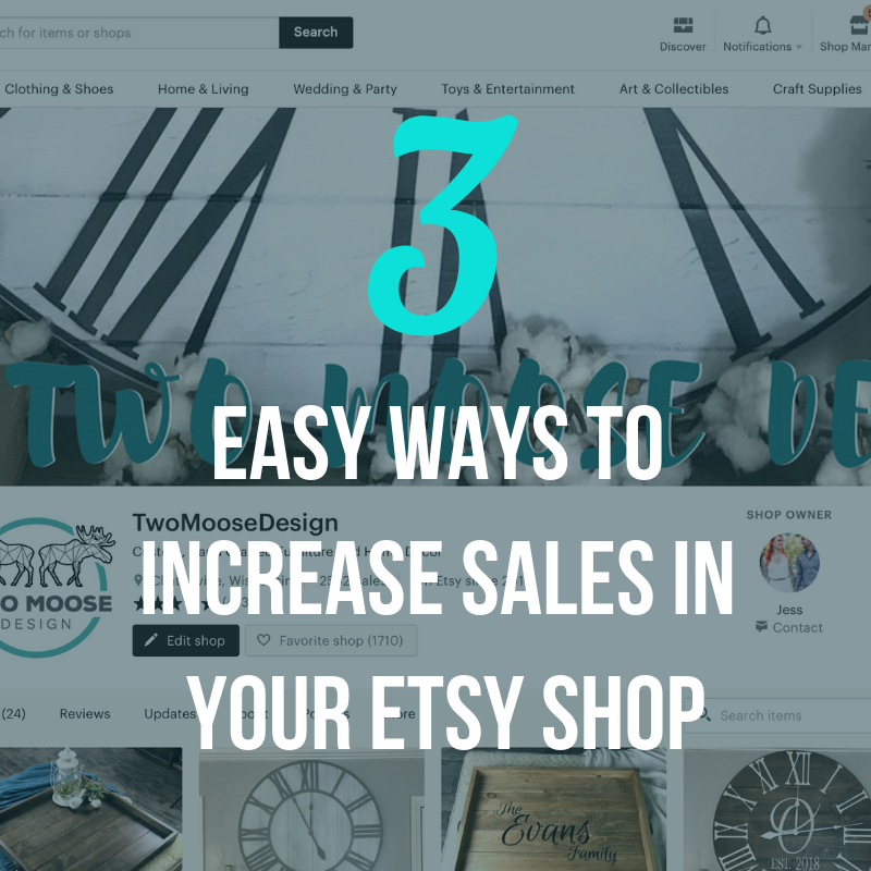 3 Easy Ways to Increase Sales in Your Etsy Shop