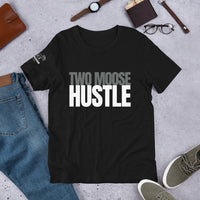 Two Moose Hustle Short-Sleeve Unisex T-Shirt - Two Moose Design
