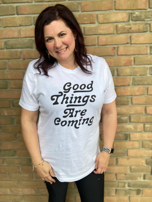 Good Things Tee (S-XL)