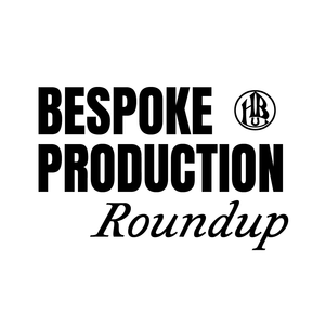 Bespoke Production Roundup, January 2021