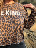 Be Kind Leopard Long Sleeve Top
