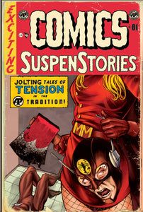 EXCITING COMICS #1 Mike Rooth SUSPENSTORIES #22 'DISTRESSED' HOMAGE EXCLUSIVE! ***Limited to ONLY 300!!*** - Mutant Beaver Comics
