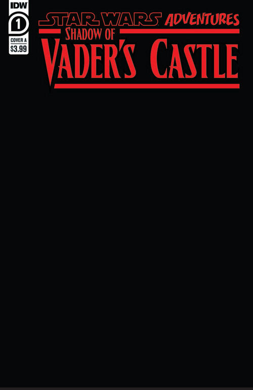 Pre-Order: SHADOWS OF VADER'S CASTLE #1 Black Sketch Blank! (Ltd to 1000) 10/28/20