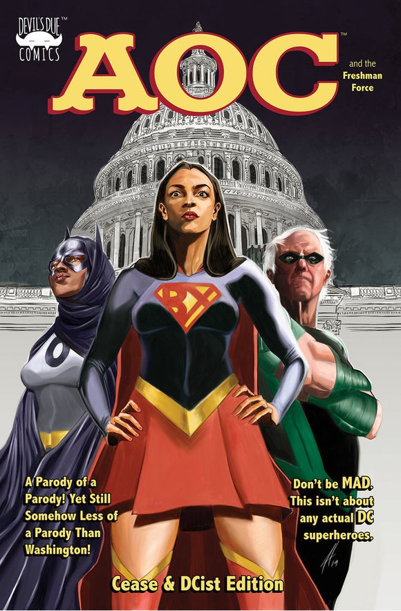 Pre-Order: ALEXANDRIA OCASIO-CORTEZ AND THE FRESHMAN FORCE: CEASE & DCIST VARIANT ***LTD to Only 500!***