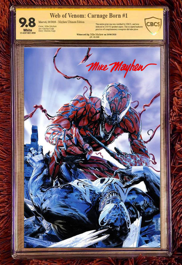 WEB OF VENOM: CARNAGE BORN #1 Mike Mayhew ULTIMATE Virgin Edition CBCS 9.8 Signed and Numbered! ***ONLY 300 Made!***