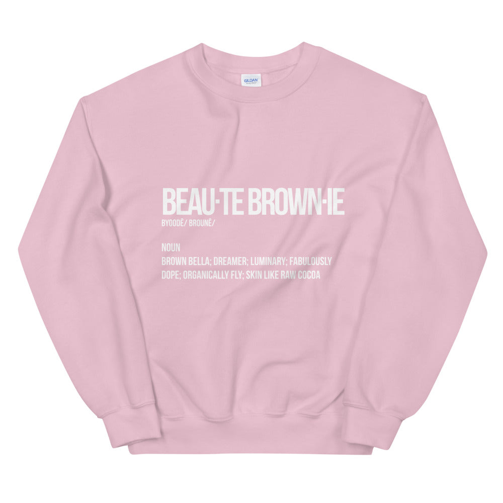 Beauté Brownie Definition Sweatshirt